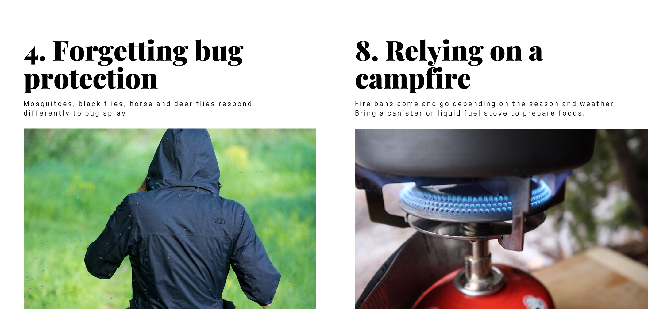 """Two pictures illustrating camping mistakes. First, a woman is surrounded by mosquitoes. Caption reads """"forgetting bug protection."""" The other photo is of a canister stove. Caption reads """"relying on a campfire."""""""