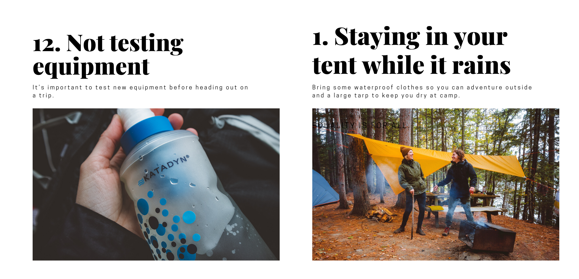 """Two photos of common camping mistakes. First photo is of the Katadyn water filter. The caption reads """"not testing equipment."""" The second photo shows two women in front of a tarp shelter. The caption reads """"staying in your tent while it rains."""""""