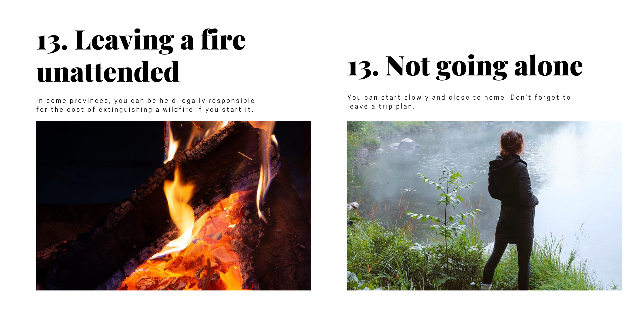 """2 pictures. First, campfire with caption leaving a fire unattended. Second, a picture of a woman solo camping. Caption says """"not going alone."""""""